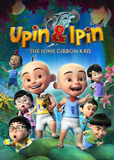 Search netflix Upin & Ipin: The Lone Gibbon Kris